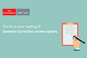 Tips for a Close Reading of Sentence Correction Answer Options