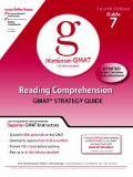 Reading Comprehension GMAT Strategy Guide 7, Fourth Edition (Manhattan GMAT the new standard)