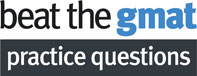 Beat The GMAT Practice Questions