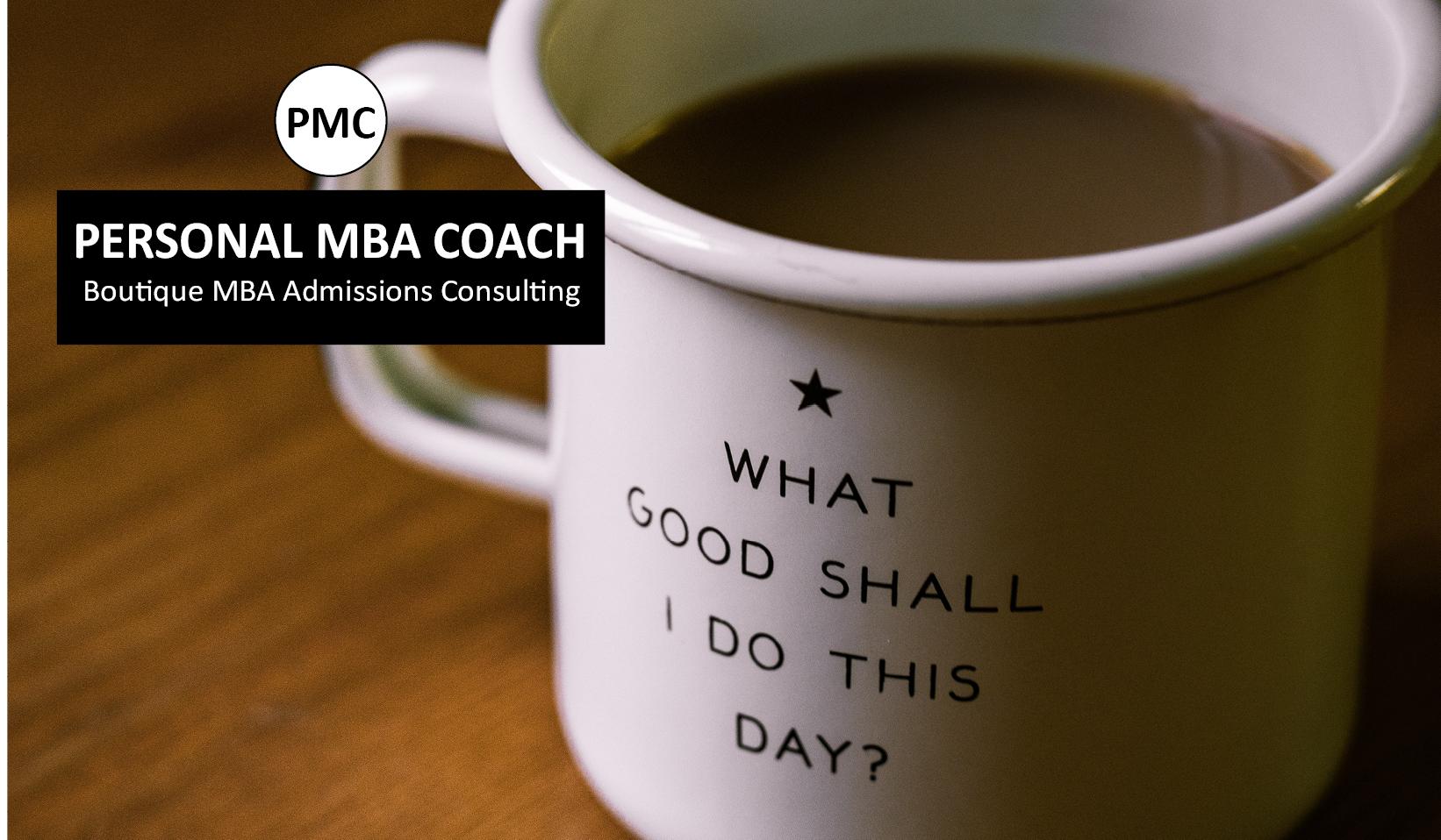 Personal MBA Coach's January MBA Planning Kick-Start: Part 2:...